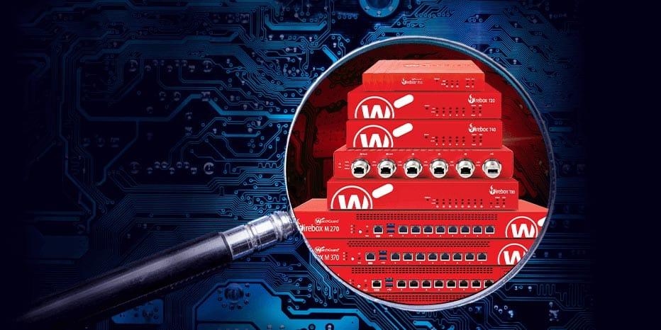 Watchguard, la sécurité réseau totale